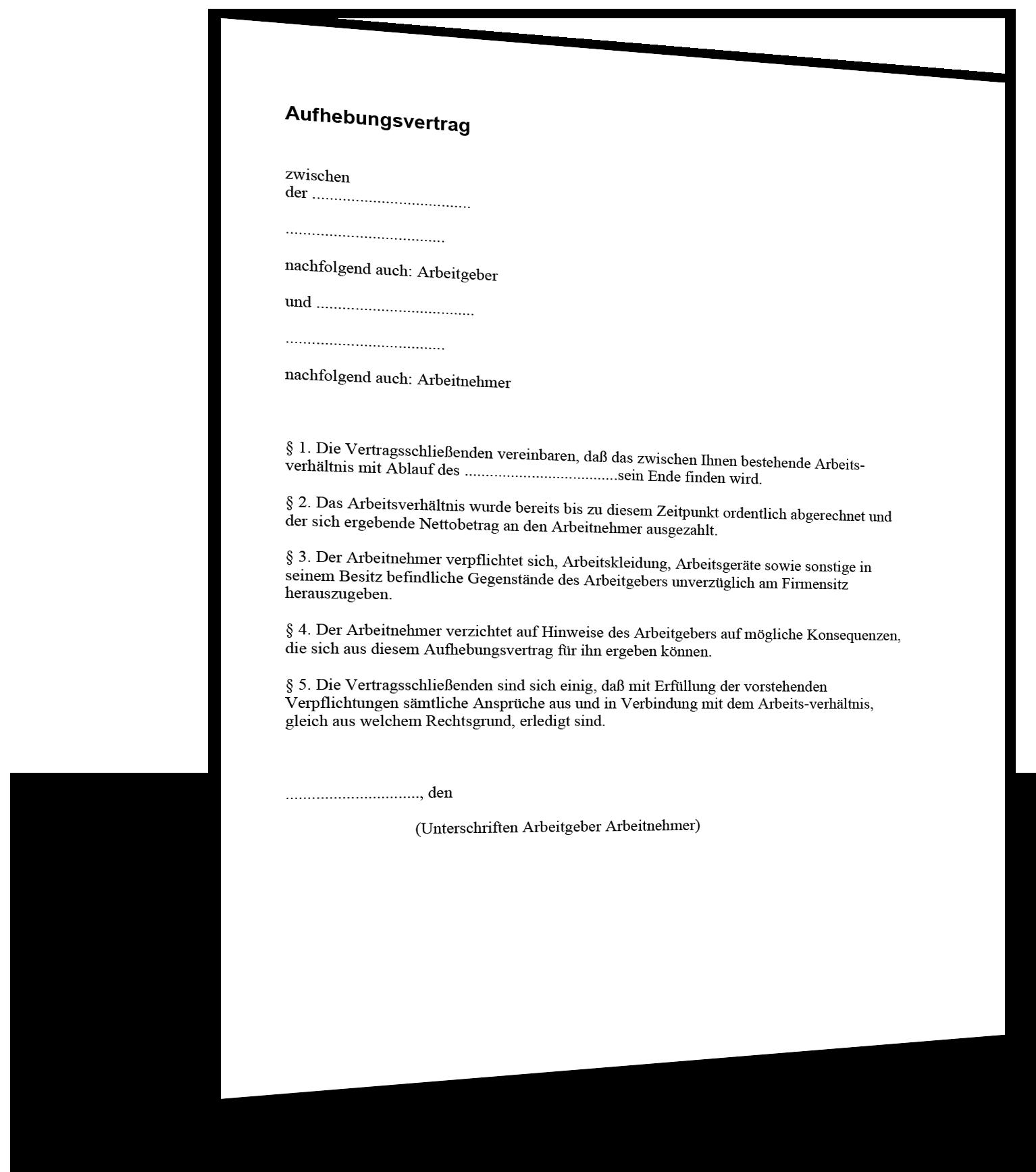 aufhebung arbeitsverhltnisses einfach muster - Aufhebungsvertrag Auf Wunsch Des Arbeitnehmers Muster
