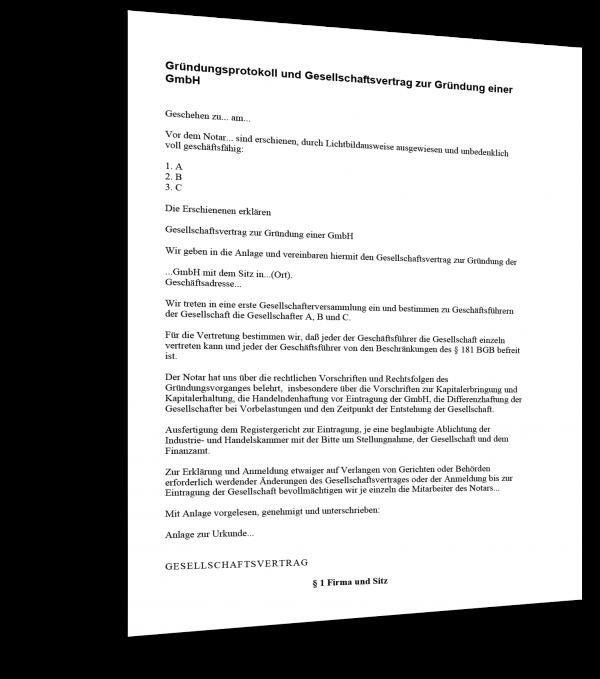Gründungsprotokoll und Gesellschaftsvertrag zur Gründung einer GmbH